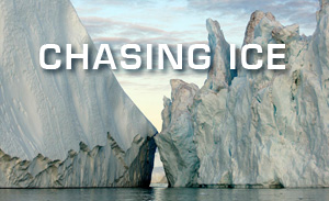 Chasing Ice - Best Travel Movies
