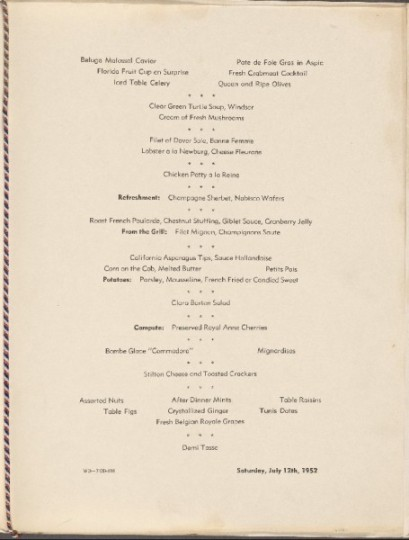 First class menu from the westbound leg of the maiden voyage of the floating Waldorf-Astoria. (July 12, 1952)