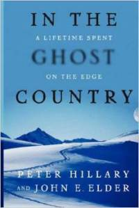 In the Ghost Country: A Lifetime Spent on the Edge by Peter Hillary