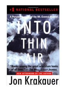 "Best Books About Travel and Adventure: ""Into Thin Air"" -- In March 1996, Outside magazine sent veteran journalist and seasoned climber Jon Krakauer on an expedition led by celebrated Everest guide Rob Hall. Despite the expertise of Hall and the other leaders, by the end of summit day eight people were dead..."