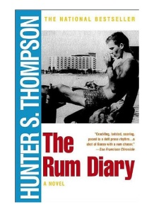 "Best Books About Travel and Adventure: ""The Rum Diaries"" -- a brilliantly tangled love story of jealousy, treachery, and violent alcoholic lust in the Caribbean boomtown that was San Juan, Puerto Rico, in the late 1950s."