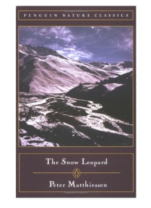 "Best Books About Travel and Adventure: ""Snow Leopard"" -- Two traveled high into the remote mountains of Nepal to study the Himalayan blue sheep and possibly glimpse the rare and beautiful snow leopard. Matthiessen, a student of Zen Buddhism, was also on a spiritual quest..."