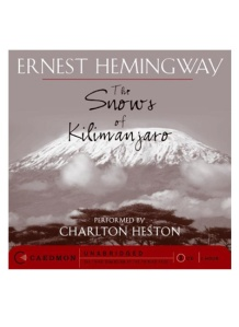 "Best Books About Travel and Adventure: ""The Snows of Kilimanjaro"" -- When Harry, the central character, goes on safari to ""work the fat off his mind,"" his ambitions are cut short when a terrible accident leaves him facing his ultimate death and weighing the meaning of his life."